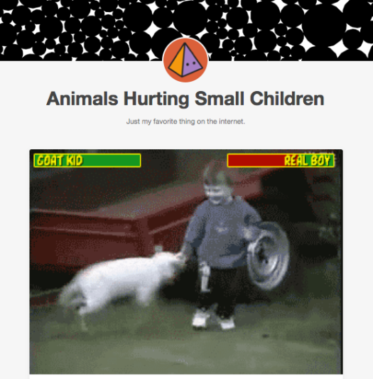 animalshurtingsmallchildren.tumblr.com lol